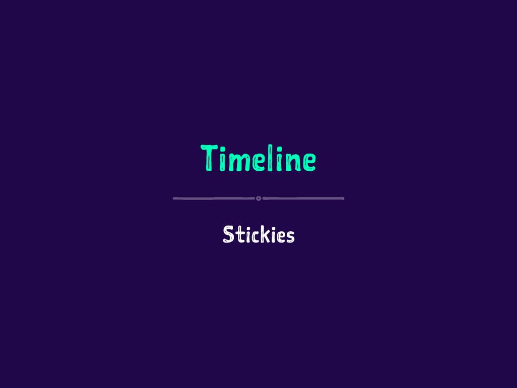 Timeline Stickies