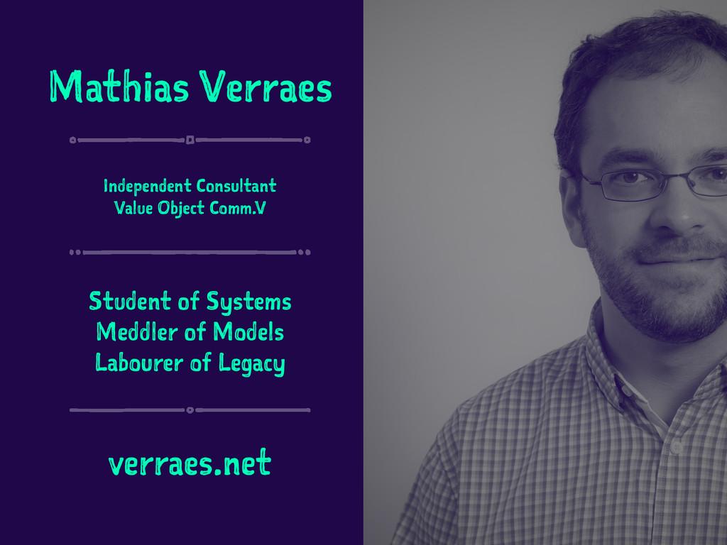 Mathias Verraes Independent Consultant Value Ob...