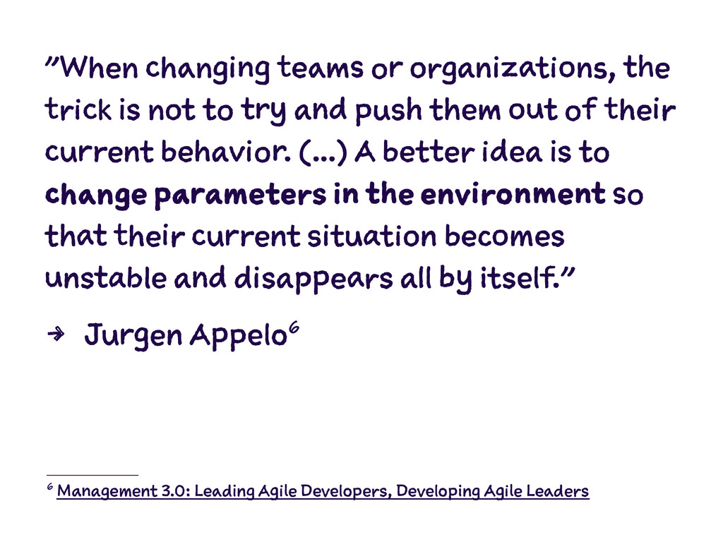 """""""When changing teams or organizations, the tric..."""