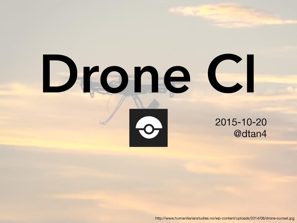 Drone CI 2015-10-20  @dtan4 http://www.humanita...