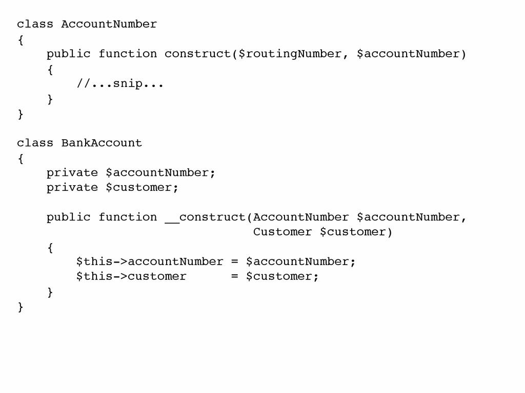 class AccountNumber! {! public function constru...