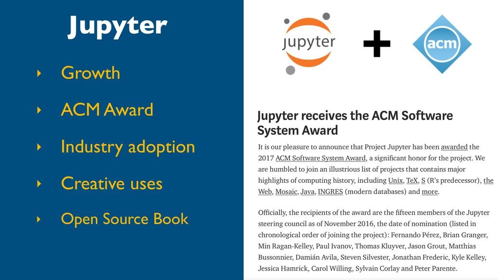 Jupyter ‣ Growth ‣ ACM Award ‣ Industry adoptio...