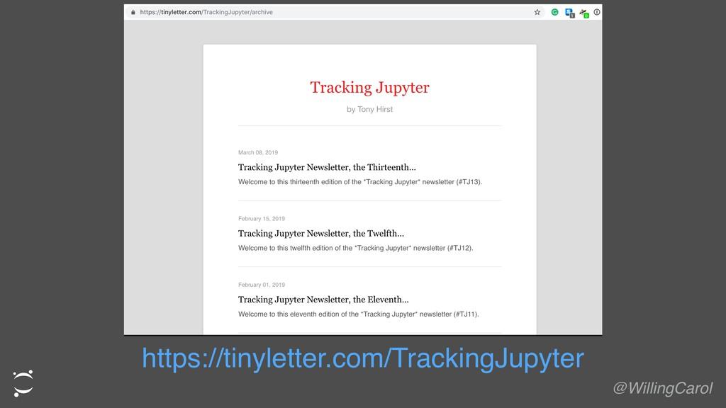 https://tinyletter.com/TrackingJupyter @Willing...