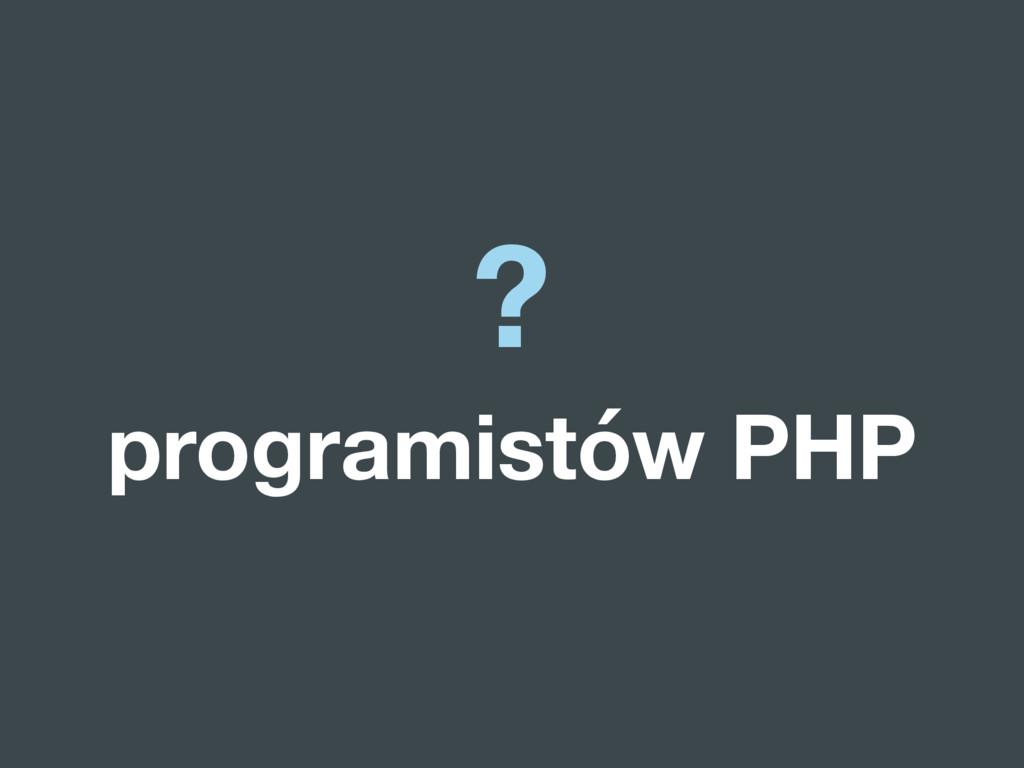 ? programistów PHP
