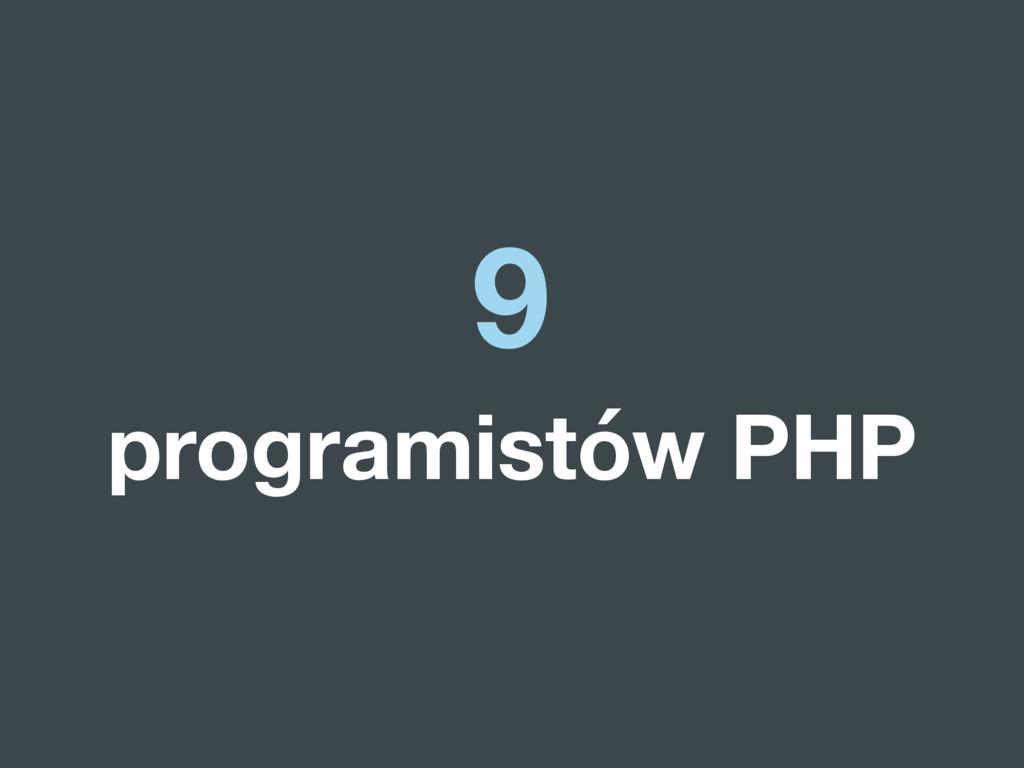 9 programistów PHP