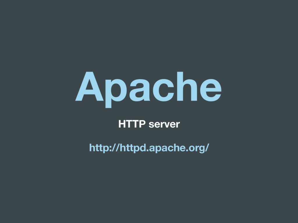 Apache HTTP server http://httpd.apache.org/
