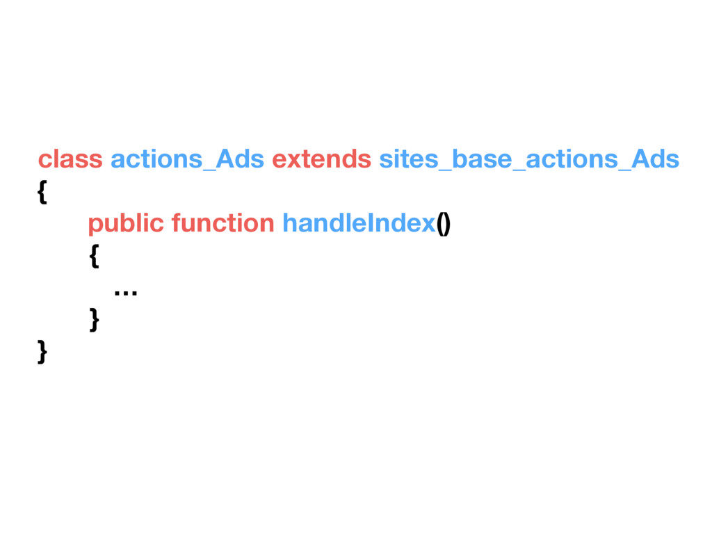 class actions_Ads extends sites_base_actions_Ad...