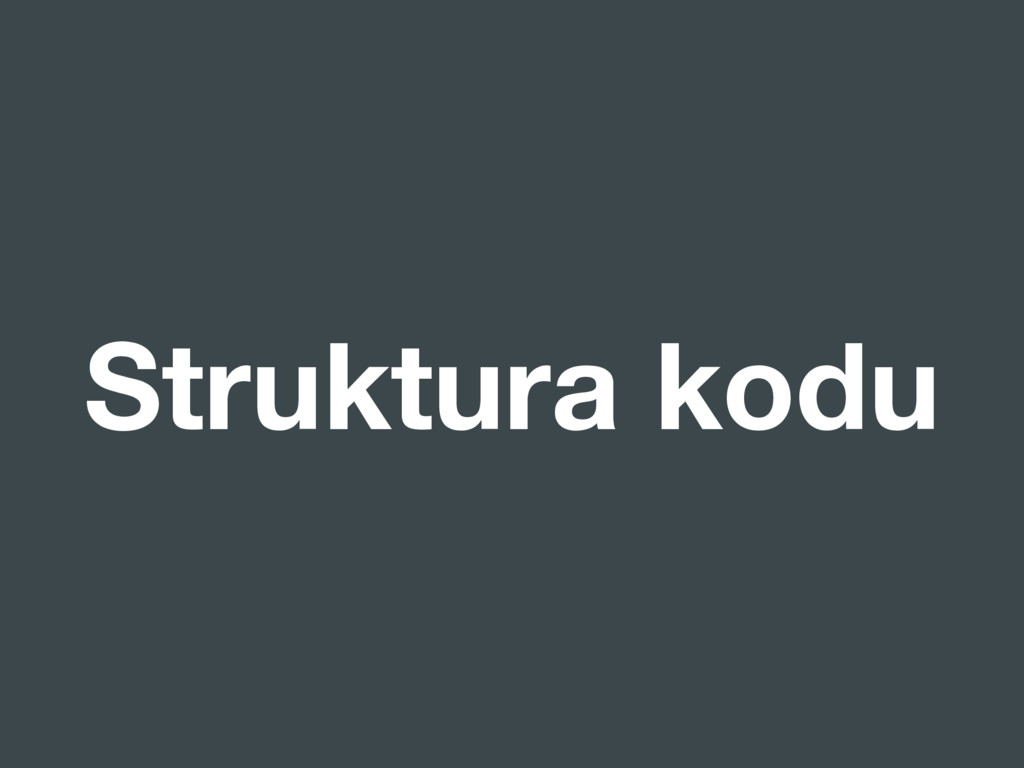 Struktura kodu
