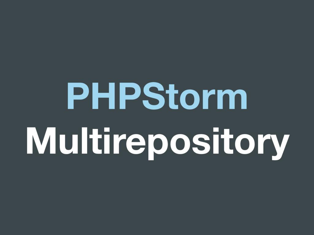PHPStorm Multirepository