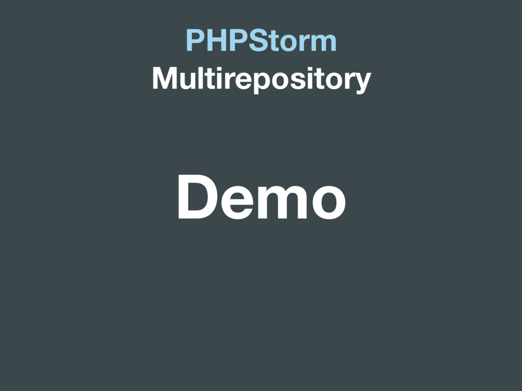 PHPStorm Multirepository Demo