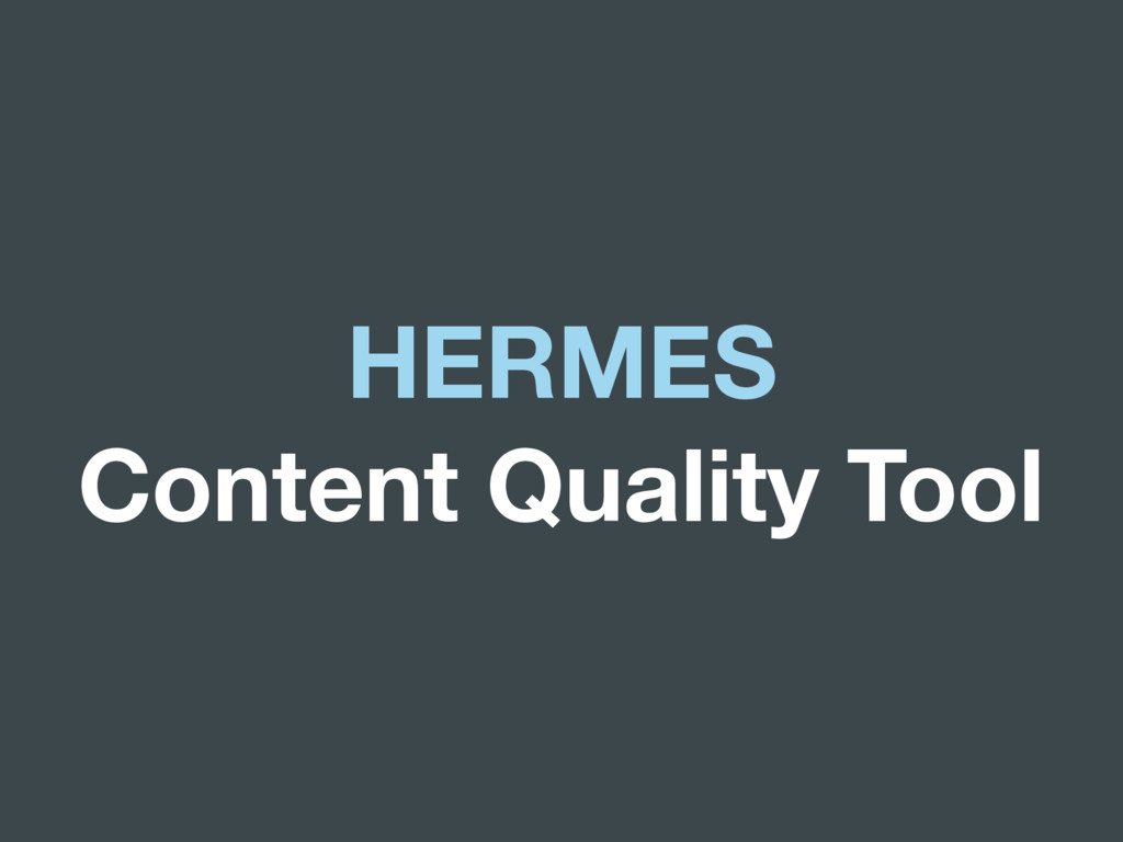 HERMES Content Quality Tool