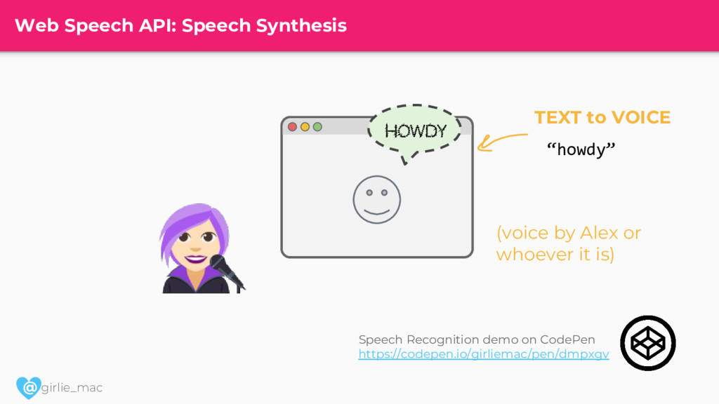 @ girlie_mac Web Speech API: Speech Synthesis (...