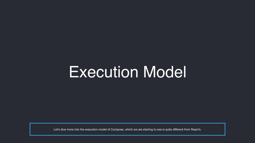 Execution Model Let's dive more into the execut...