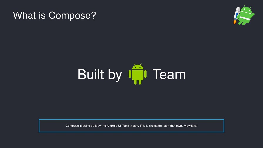 What is Compose? Built by Team Compose is being...