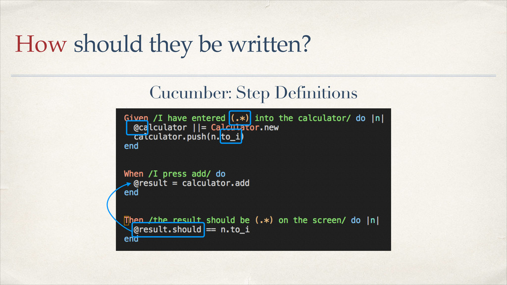 Cucumber: Step Definitions How should they be w...