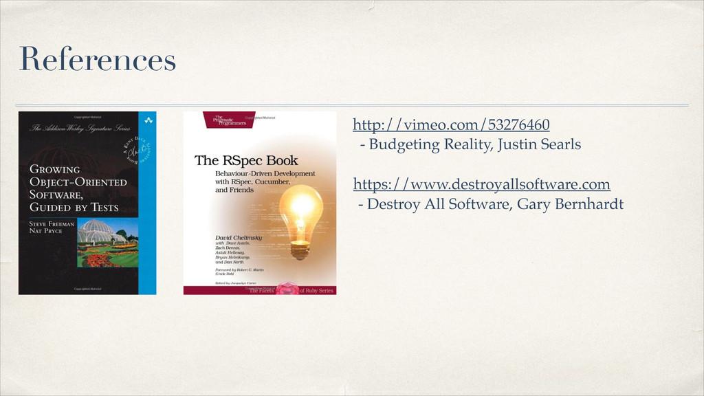 References http://vimeo.com/53276460 - Budgetin...