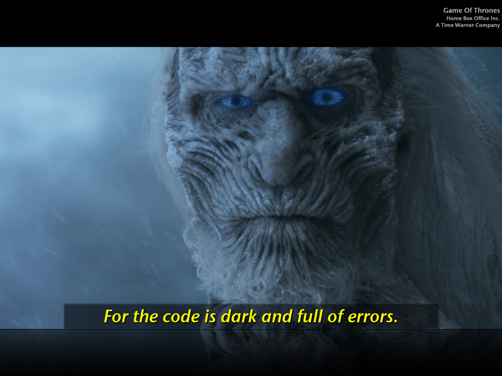 For the code is dark and full of errors. Game O...