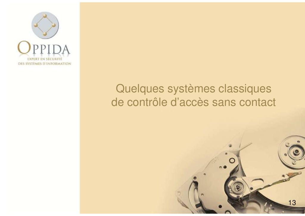 Quelques systèmes classiques de contrôle d'accè...