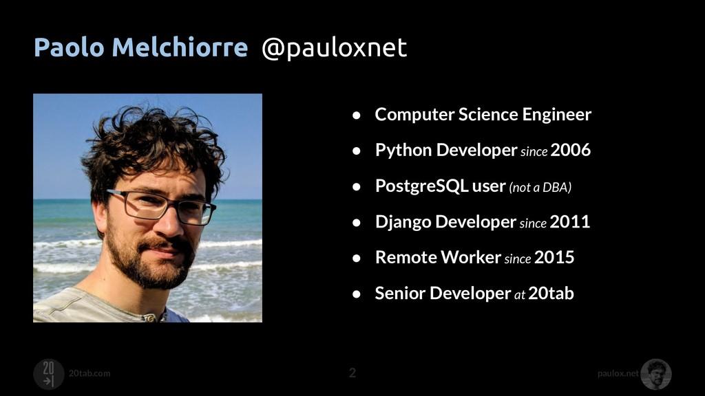 paulox.net 20tab.com Paolo Melchiorre @pauloxne...