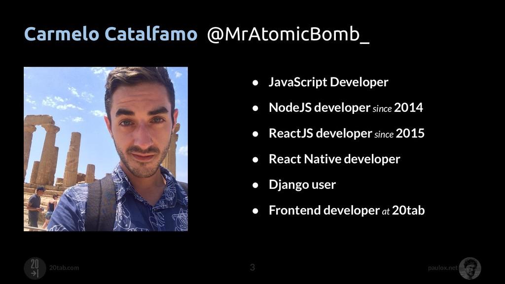 paulox.net 20tab.com Carmelo Catalfamo @MrAtomi...