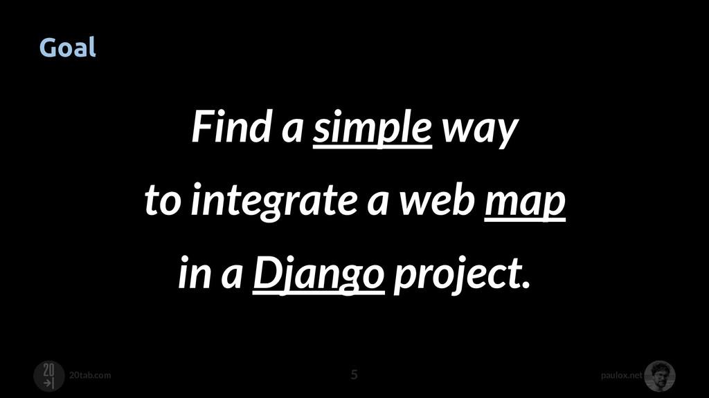 paulox.net 20tab.com Goal 5 Find a simple way t...