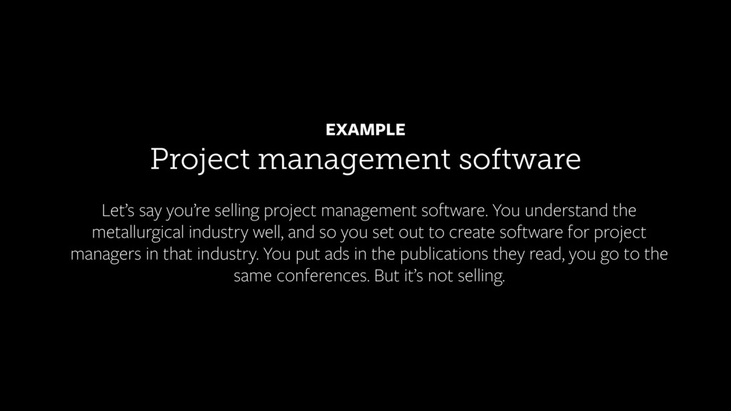 Project management software EXAMPLE Let's say y...