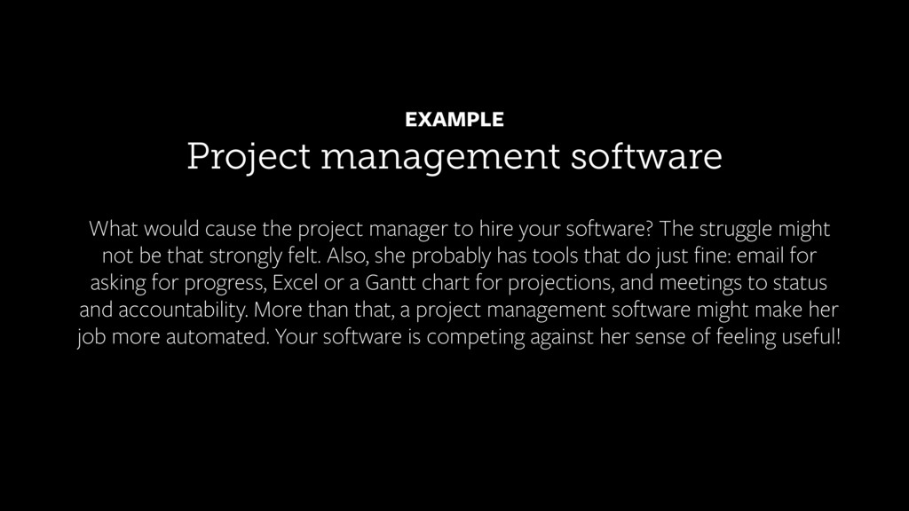 Project management software EXAMPLE What would ...