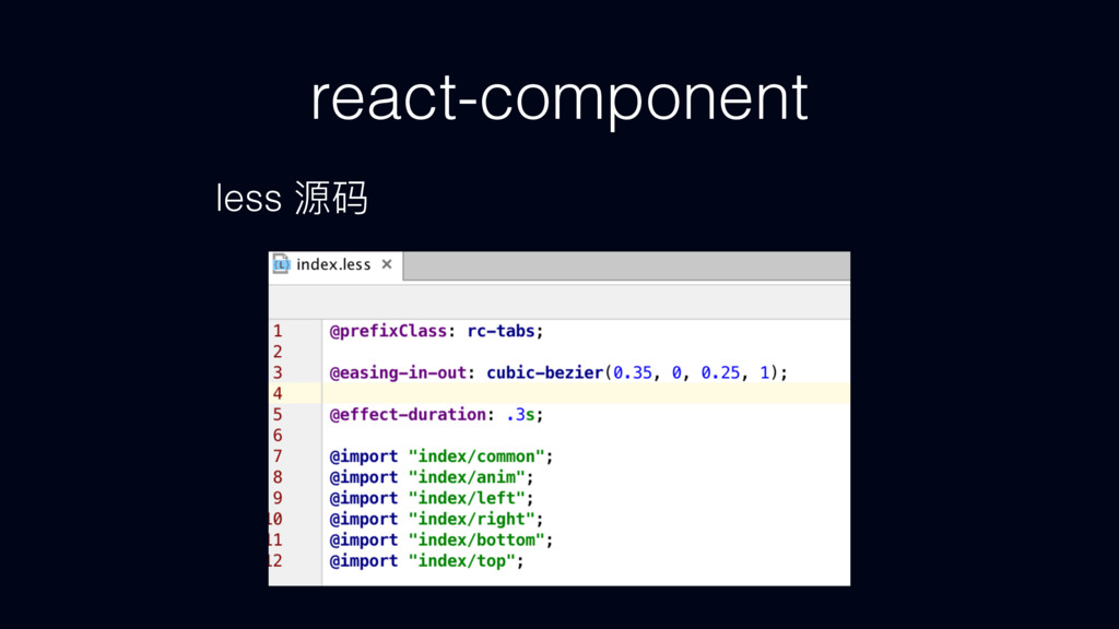 react-component less რᎱ