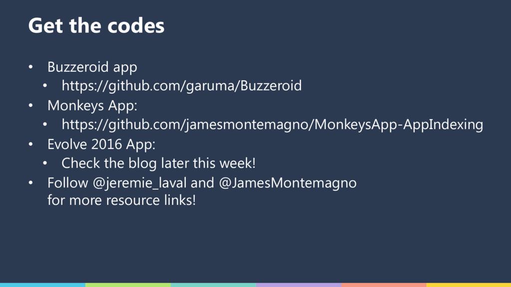 Get the codes • Buzzeroid app • https://github....