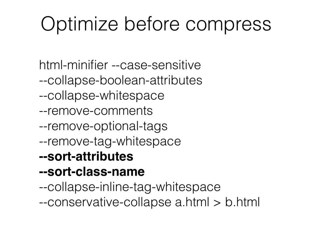 html-minifier --case-sensitive --collapse-boolea...