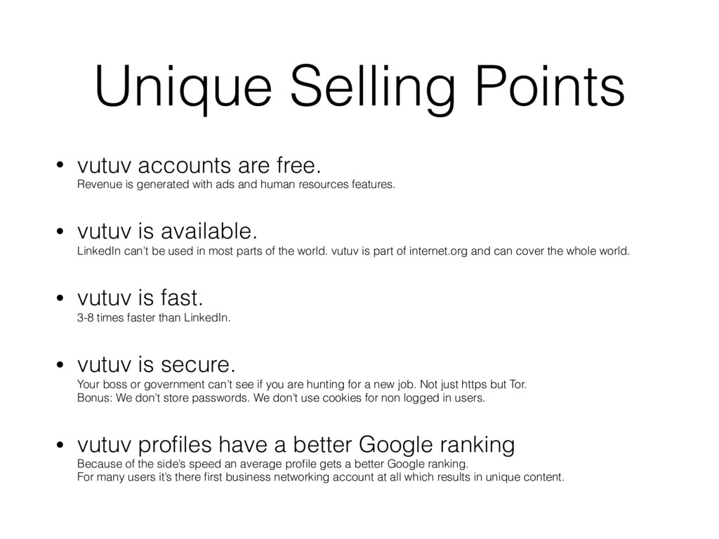 Unique Selling Points • vutuv accounts are free...