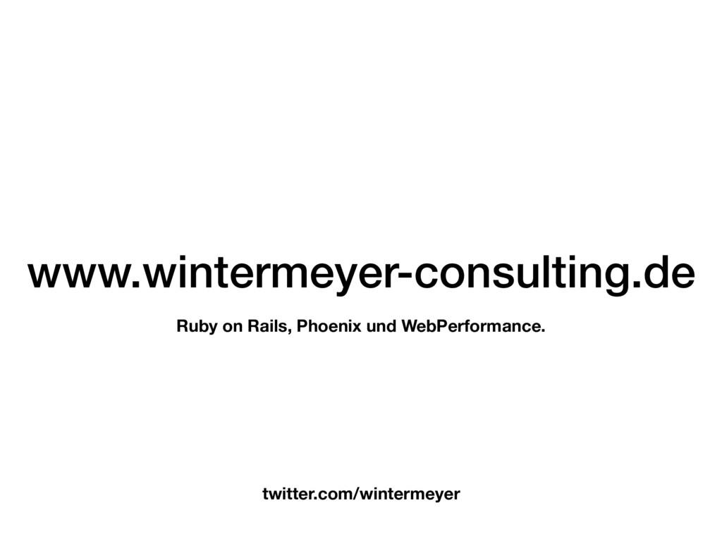 www.wintermeyer-consulting.de Ruby on Rails, Ph...