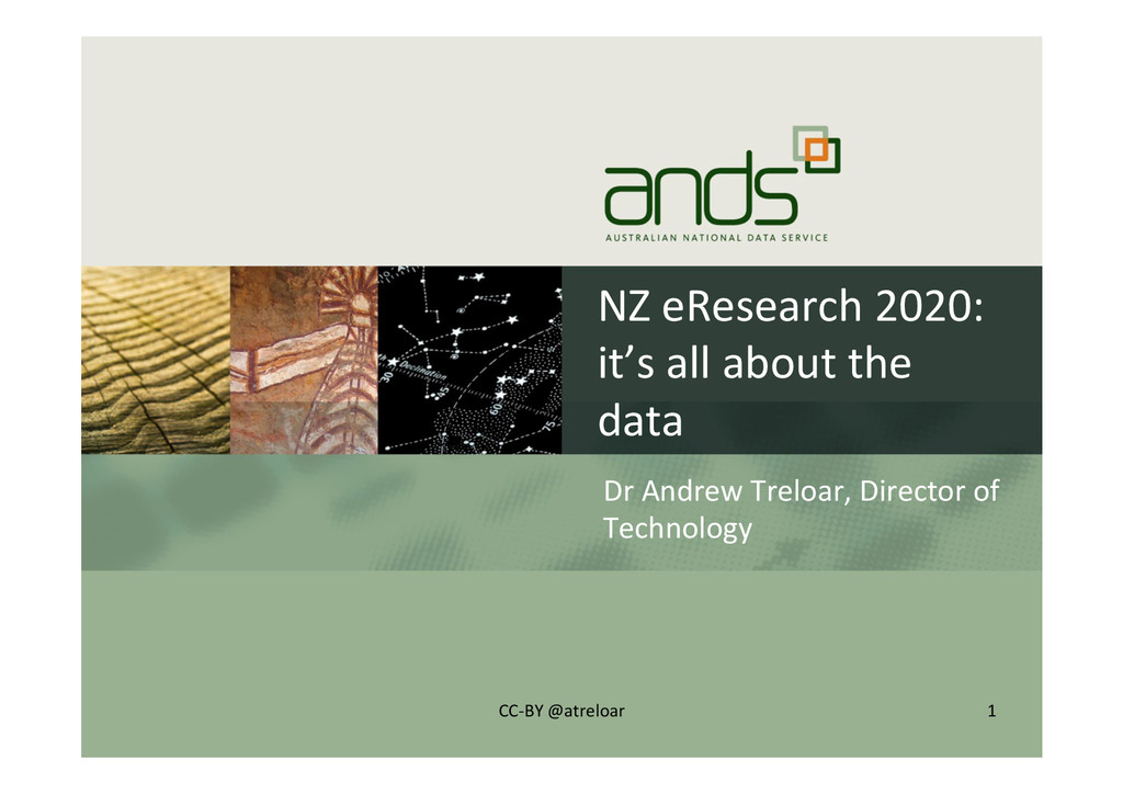 NZ#eResearch#2020:# it's#all#about#the# data# D...