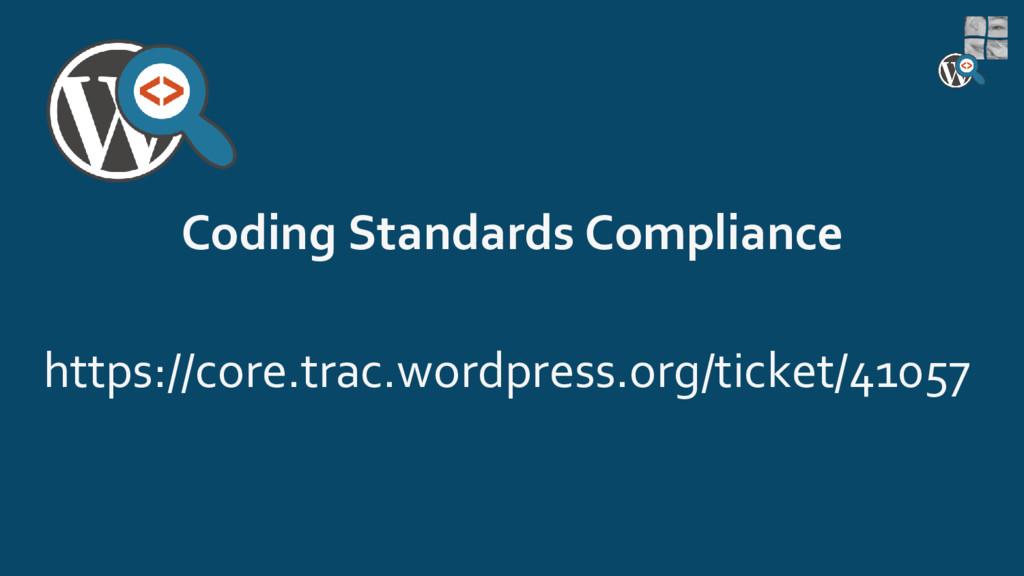 Coding Standards Compliance https://core.trac.w...