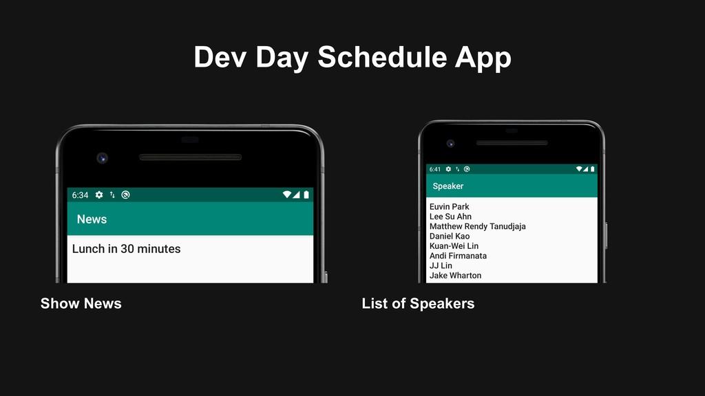 Dev Day Schedule App List of Speakers Show News