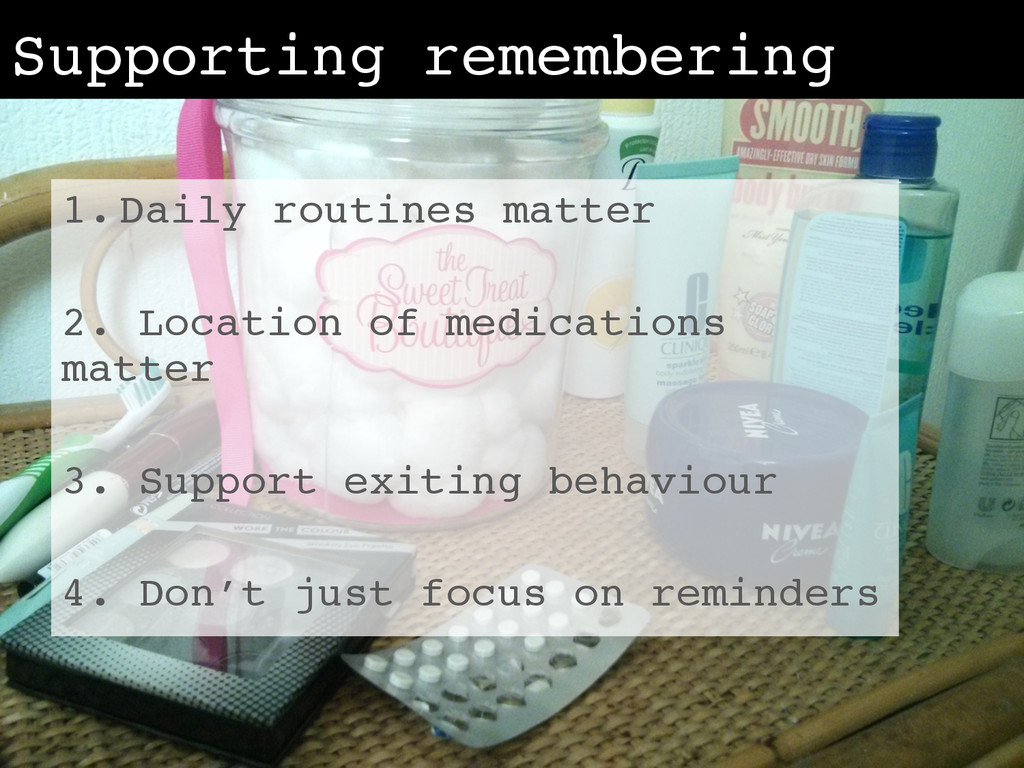 Supporting remembering! 1. Daily routines matte...