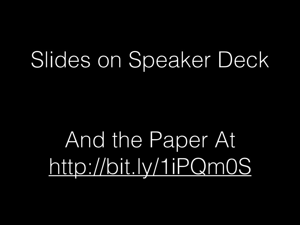 Slides on Speaker Deck  And the Paper At http:...