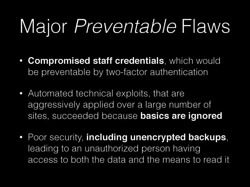 Major Preventable Flaws • Compromised staff cre...