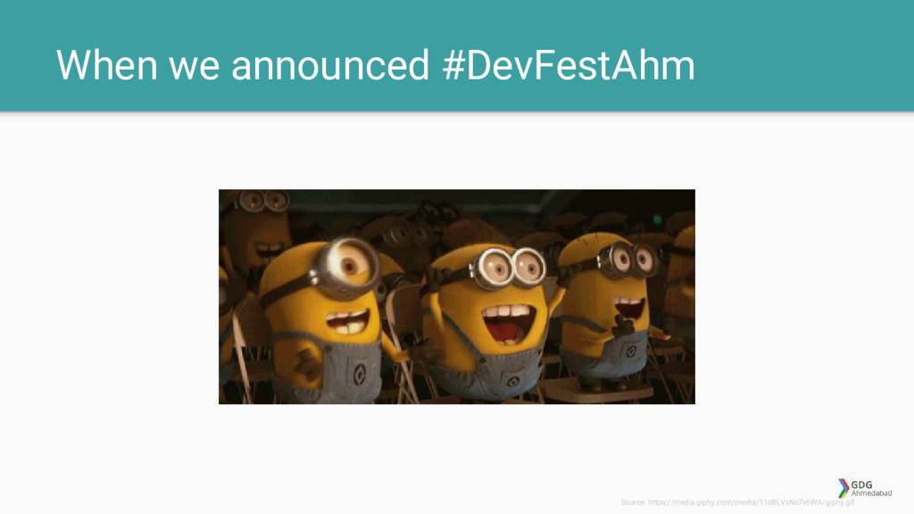When we announced #DevFestAhm Source: https://m...