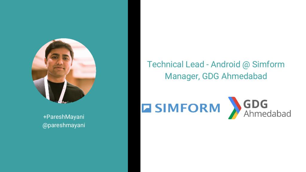 +PareshMayani @pareshmayani Technical Lead - An...