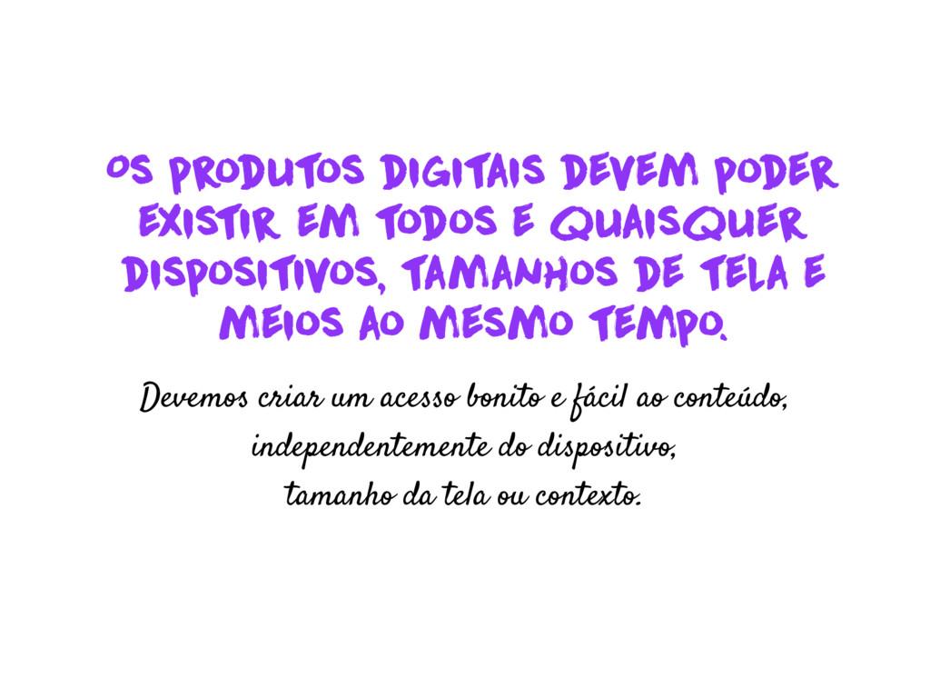 Os produt os digitais devem poder existir em t ...