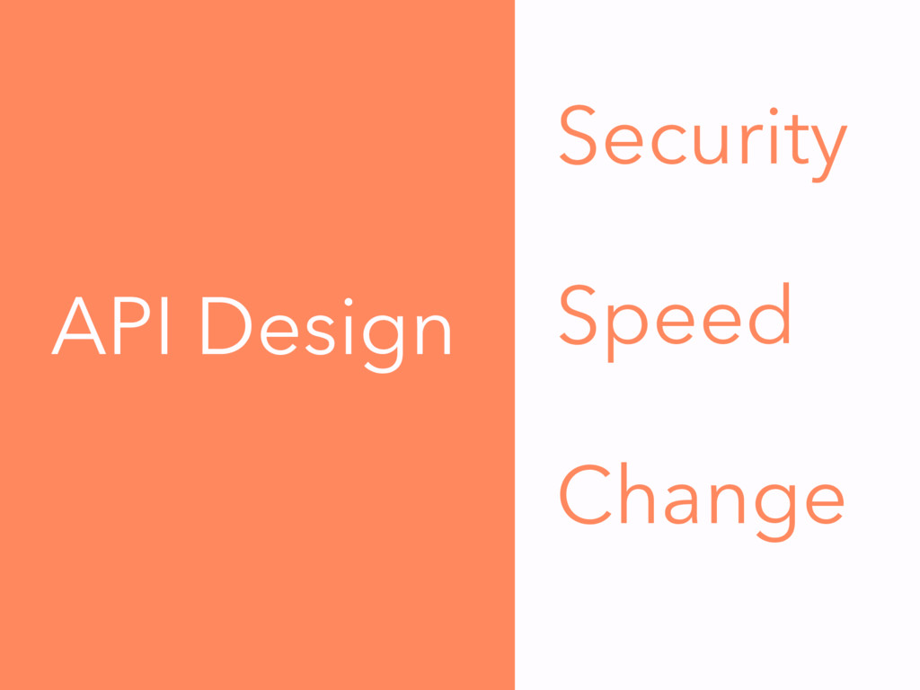 Security Speed Change API Design