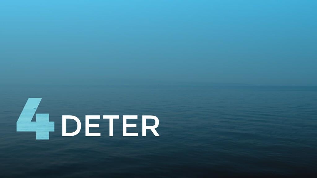 DETER 4