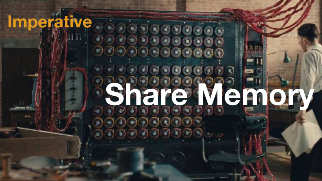 Imperative Share Memory