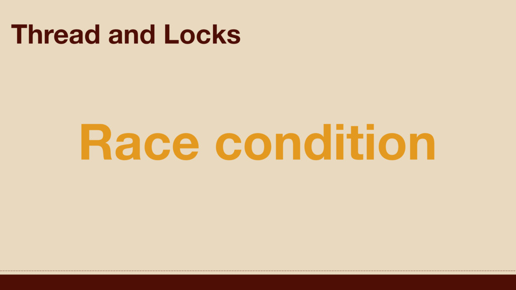 Thread and Locks Race condition