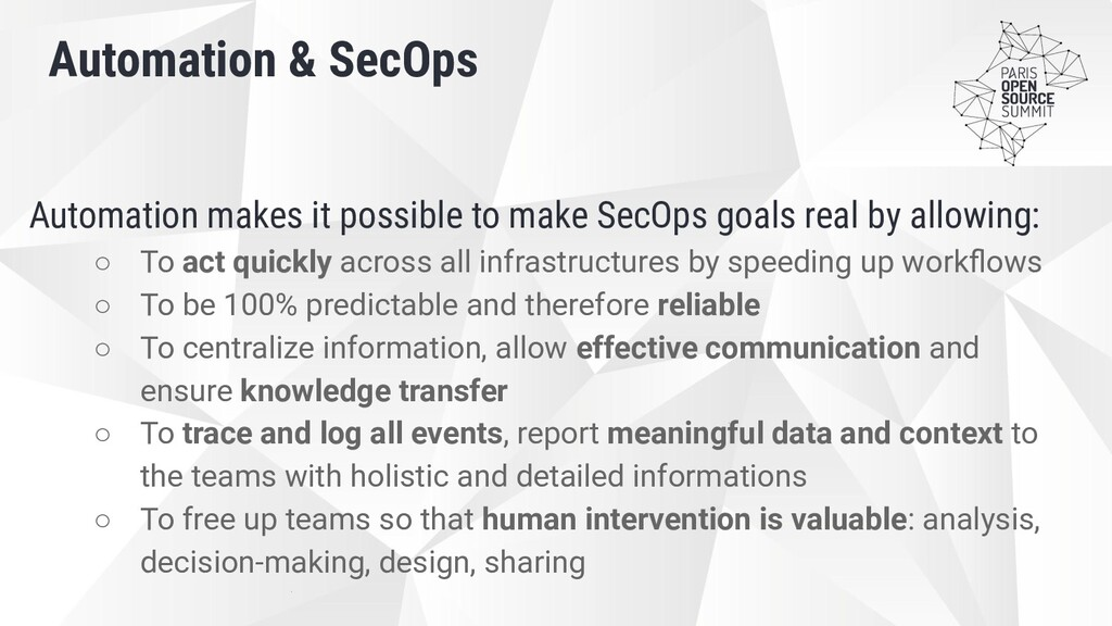 Automation makes it possible to make SecOps goa...