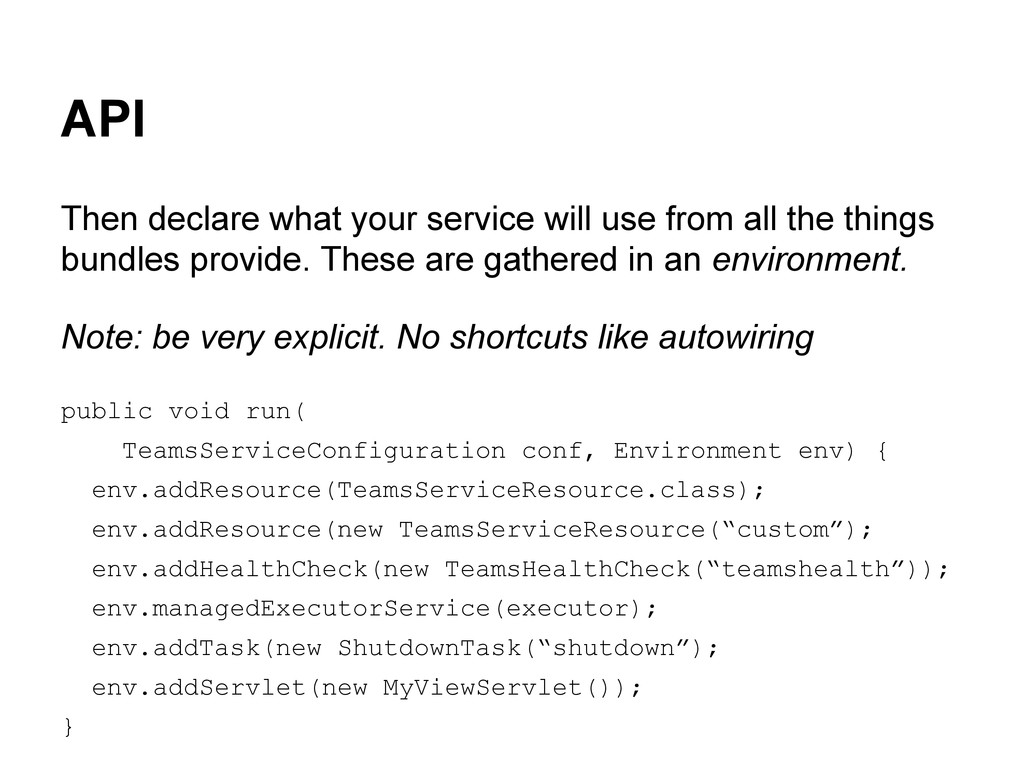 API Then declare what your service will use fro...