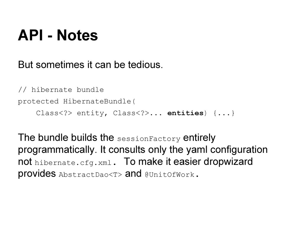 API - Notes But sometimes it can be tedious. //...