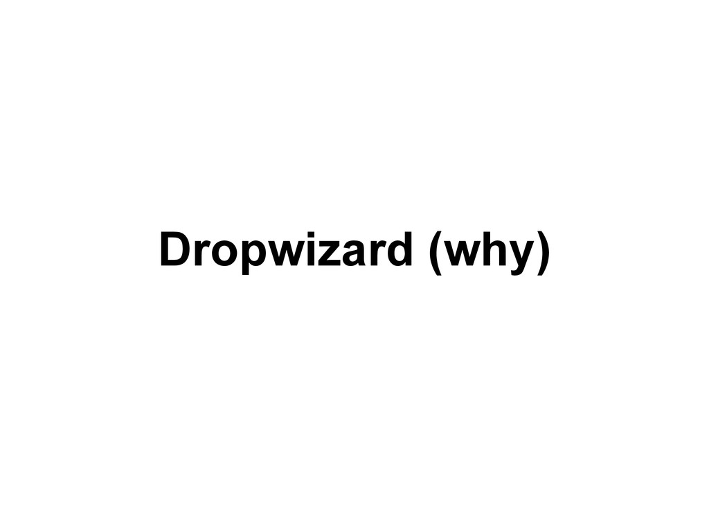 Dropwizard (why)