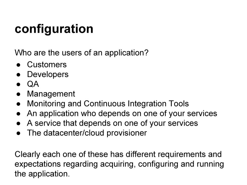 configuration Who are the users of an applicati...